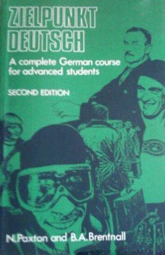 9780340261170: Zielpunkt Deutsch: Complete German Course for Advanced Studies by Paxton, Norman