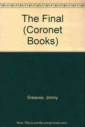 9780340261781: The Final (Coronet Books)