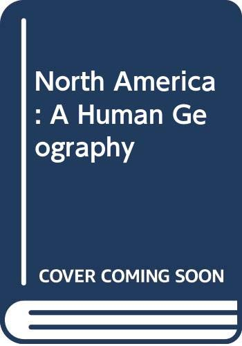 9780340262788: North America - A Human Geography