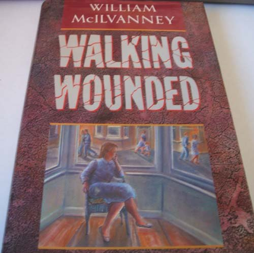 9780340263303: Walking Wounded