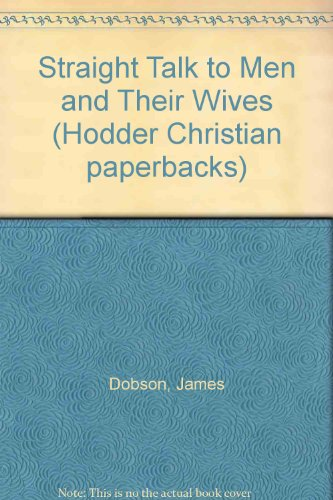 9780340264256: Straight Talk to Men and Their Wives (Hodder Christian Paperbacks)