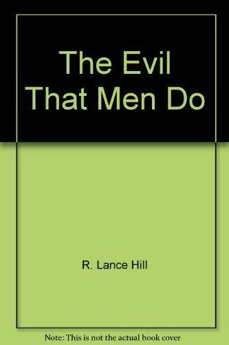 9780340264669: The Evil That Men Do