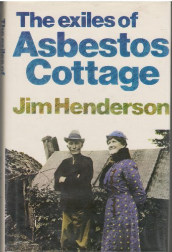 9780340265031: EXILES OF ASBESTOS COTTAGE