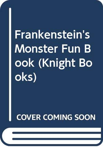 Frankenstein's Monster Fun Book (Knight Books) (0340265329) by Gyles Brandreth