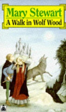 A Walk In Wolf Wood: Mary Stewart