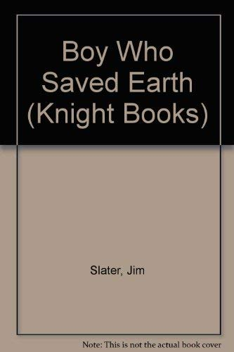 9780340265413: Boy Who Saved Earth (Knight Books)