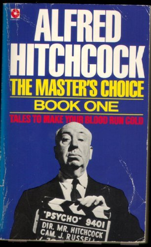 The Master's Choice, Book 1: Alfred Hitchcock
