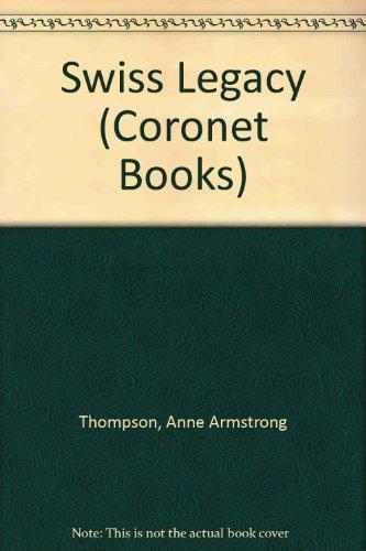 9780340266847: Swiss Legacy (Coronet Books)