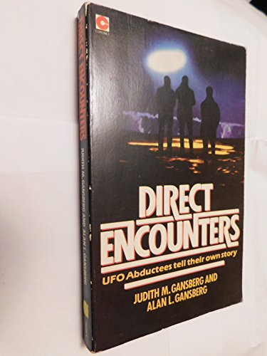 9780340266854: Direct Encounters: Personal Histories of U.F.O.Abductees (Coronet Books)