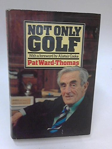 9780340267561: Not Only Golf