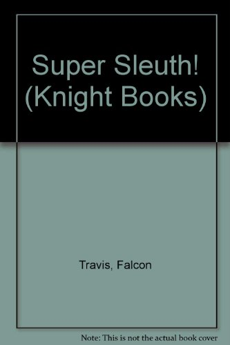 9780340268162: Super Sleuth! (Knight Books)