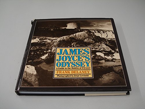 9780340268858: James Joyce's Odyssey: Guide to the Dublin of