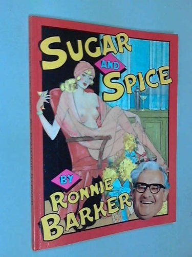 Sugar and Spice (0340270004) by Ronnie Barker