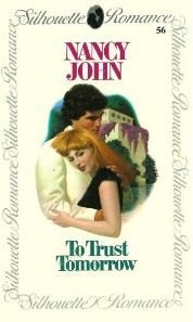 9780340270349: To Trust Tomorrow (Silhouette Romance Ser., No. 57)