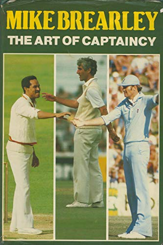 9780340270868: The Art of Captaincy