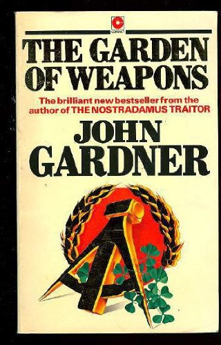 9780340271070: The Garden Of Weapons