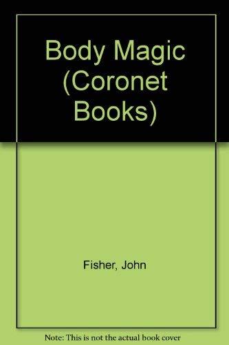 9780340271094: Body Magic (Coronet Books)