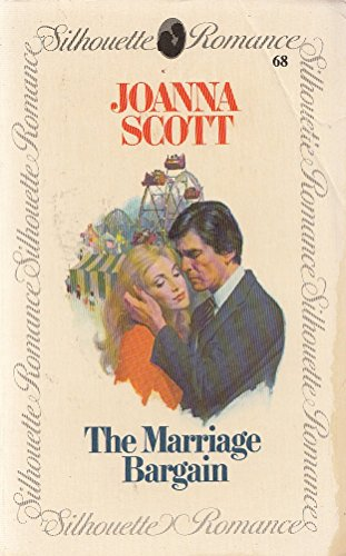 9780340271230: The Marriage Bargain (Silhouette Romance, No. 68)