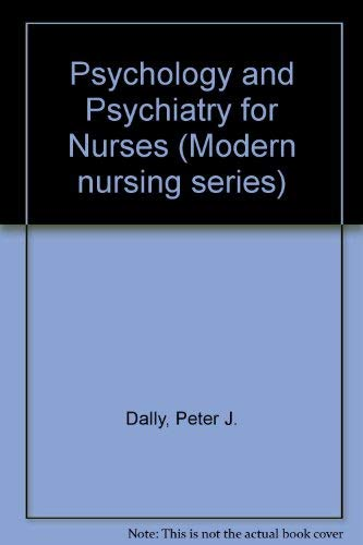 9780340271261: Psychology and Psychiatry for Nurses