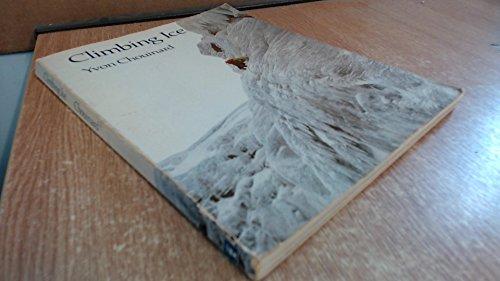 9780340271476: Climbing Ice