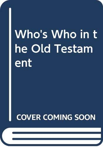 9780340271766: Who's Who in the Old Testament (Teach yourself books)