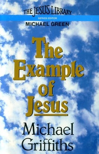 9780340272336: The Example of Jesus (Jesus library)