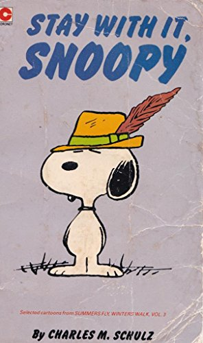 9780340272657: Stay with It, Snoopy (Coronet Books)