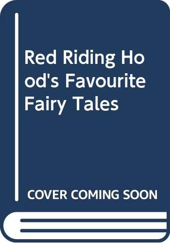 9780340272794: Red Riding Hood's Favourite Fairy Tales
