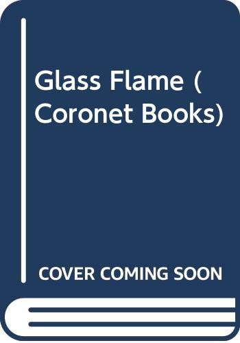 9780340275368: The Glass Flame