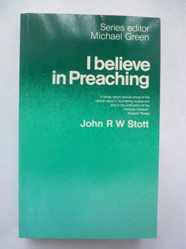 9780340275641: I Believe in Preaching