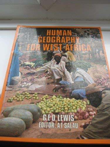 Human Geography for West Africa: Lewis, G.E.D.