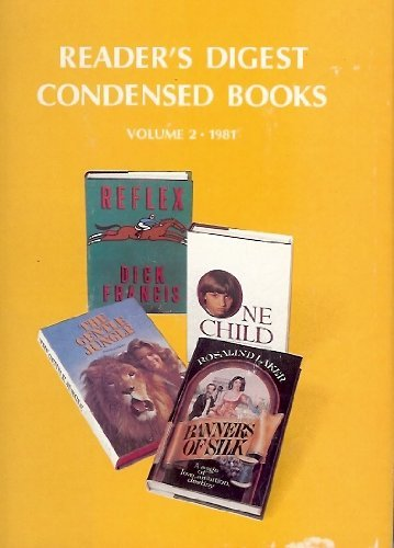 9780340276754: One Child / Banners of Silk / The Gentle Jungle / Reflex (Reader's Digest Condensed Books, Vol. 2: 1981)