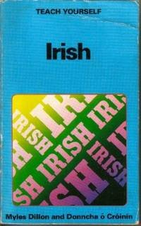 Irish (Teach Yourself): Myles Dillon, Donncha