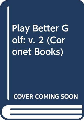 9780340278604: play Better Golf