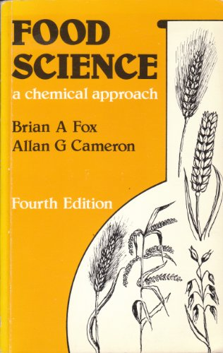 9780340278635: Food Science: A Chemical Approach