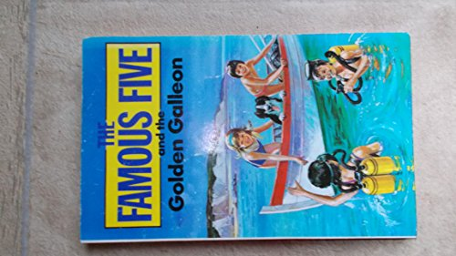 The Famous Five and the Golden Galleon: Enid Blyton's Famous Five, Written By Claude Voilier