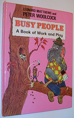 9780340279748: Busy People: A Book of Work and Play