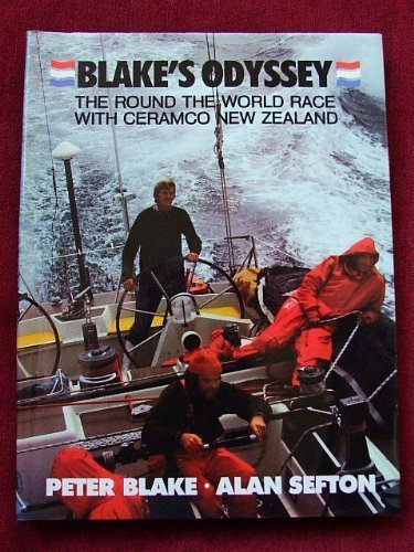 9780340279946: Blake's Odyssey: The Round the World Race With Ceramco New Zealand