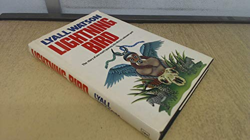 Lightning Bird: One Man's Journey Into Africa (9780340279991) by Watson, Lyall