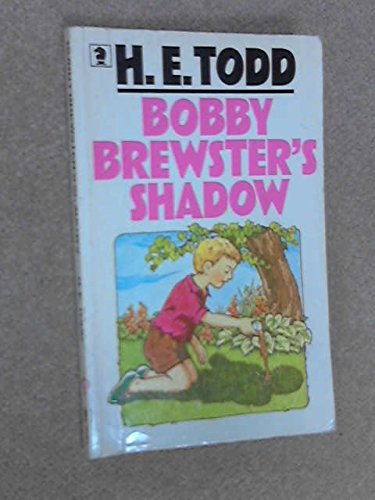 Bobby Brewster's Shadow (Knight Books) (9780340280447) by H.E. Todd