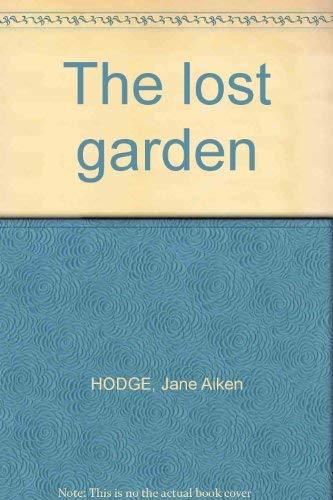 The Lost Garden: Jane Aiken Hodge