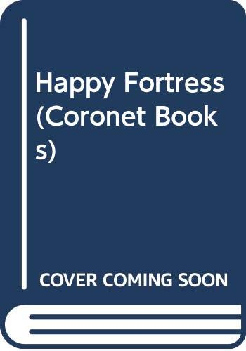 9780340281062: Happy Fortress (Coronet Books)