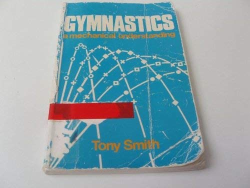 9780340281659: Gymnastics: A Mechanical Understanding