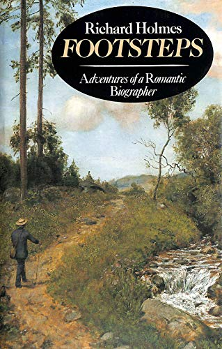 9780340283370: Footsteps: Adventures of a Romantic Biographer