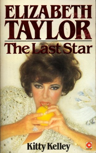9780340283455: Elizabeth Taylor : The Last Star (Coronet Books)