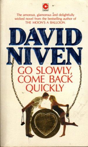 9780340283479: 'GO SLOWLY, COME BACK QUICKLY (CORONET BOOKS)'