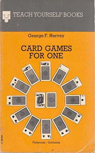 9780340283660: Card Games for One: Patiences - Solitaires (Teach Yourself)