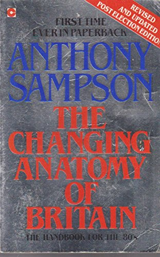 9780340284346: The Changing Anatomy of Britain (Coronet Books)