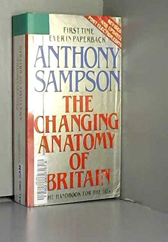 9780340284346: The Changing Anatomy of Britain (Coronet Books)