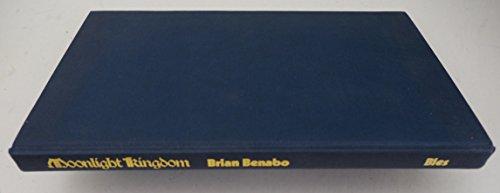 Moonlight Kingdom.: Benabo, Brian: